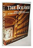 img - for The Bolshoi: Opera and ballet at the greatest theater in Russia book / textbook / text book