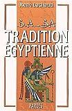 B.A. ba de la tradition égyptienne