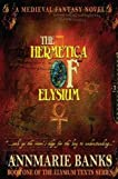 The Hermetica of Elysium (Elysium Texts Series)