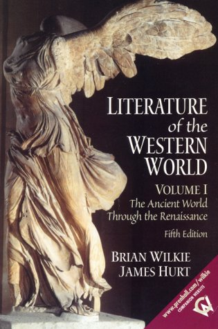 Literature of the Western World, Volume I: The Ancient World Through the Renaissance (5th Edition)