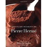 Chocolate Desserts by Pierre Herme ~ Dorie Greenspan