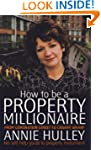 How to Be a Property Millionaire: Fro...