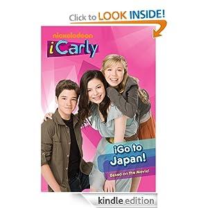 Amazon.com: iGo to Japan! (iCarly) eBook: Nickelodeon: Kindle Store