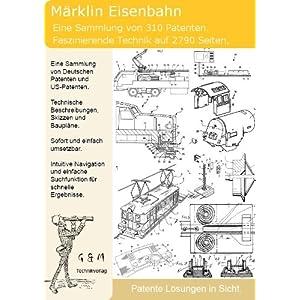 Märklin Modellbahn Modelleisenbahn: 310 Patente zeigen was dahinter steckt!