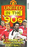 Manchester United: United In The 90s [VHS]