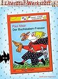 Literatur-Werkstatt - Der Buchstabenfresser - Steffi Geier-Hagemann