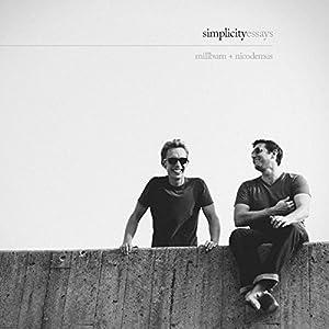 Simplicity: Essays | [Joshua Fields Millburn, Ryan Nicodemus]
