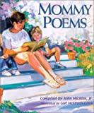 Mommy Poems (1563978490) by John Micklos Jr.