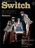 SWITCH Vol.31 No.2 ◆ テクノロジー+カルチャー ネ申ラボ1oo ◆ Perfume
