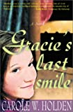 Gracie's Last Smile