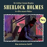 Das steinerne Schiff (Sherlock Holmes - Die neuen Fälle 5) Hörbuch