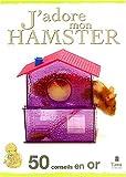 echange, troc Amanda O'Neill - J'adore mon hamster