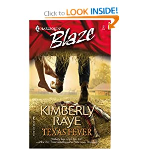 Texas Fever (Harlequin Blaze) Kimberly Raye
