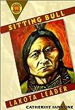 Sitting Bull: Lakota Leader