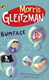 Bumface (Puffin Teenage Books)