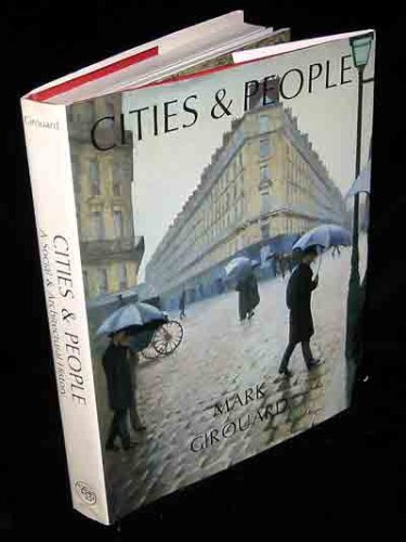 Cities and People: A Social and Architectural History, MR. MARK GIROUARD
