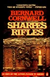 Sharpe's Rifles: Richard Sharpe & the French Invasion of Galicia, January 1809 (Richard Sharpe's Adventure Series #6) (0140110143) by Bernard Cornwell
