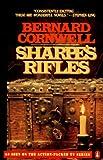 Sharpe's Rifles: Richard Sharpe and the French Invasion of Galicia, January 1809 (Richard Sharpe Adventure)