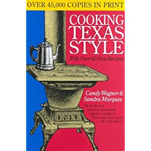 Cooking Texas Style (Tenth Anniversary Edition)