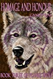 Homage and Honour (Planet Wolf Book 3)