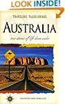 Australia: True Stories Of Life Down...