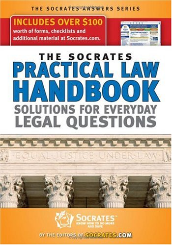 The Socrates Practical Law Handbook: Solutions for Everyday Legal Questions with CDROM (Socrates Answers)