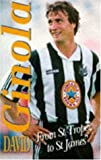 David Ginola Ginola: From St.Tropez to St.James'
