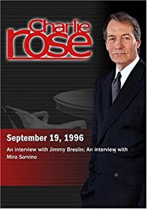 Charlie Rose with Jimmy Breslin; Mira Sorvino (September 19, 1996)