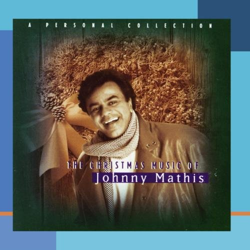 Johnny Mathis - The Christmas Music of Johnny Mathis- A Personal Collection - Zortam Music