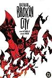 Broken City (1401202144) by Brian Azzarello