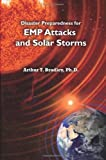img - for By Arthur T Bradley Disaster Preparedness for EMP Attacks and Solar Storms [Paperback] book / textbook / text book