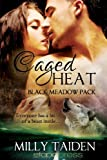 Milly Taiden Caged Heat