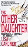 The Other Daughter (0553587684) by Lisa Gardner