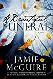 A Beautiful Funeral: A Novel