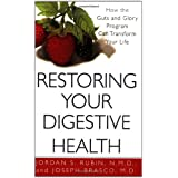 Restoring Your Digestive Health:: How The Guts And Glory Program Can Transform Your Life ~ Jordan Rubin