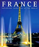 img - for France: La Douceur de Vivre (Exploring Countries of the World) by Crescimbene, Simonetta (2010) Hardcover book / textbook / text book