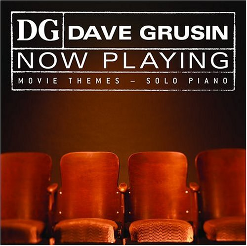 Dave Grusin - Now Playing: Movie Themes - Solo Piano - Zortam Music