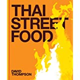 Thai Street Foodby David Thompson