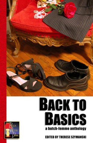 Back to Basics A Butch Femme Anthology