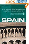Spain - Culture Smart!: The Essential...