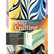 Soap Crafting: Step-by-Step Techniques for Making 31 Unique Cold-Process Soaps Spiral-bound – August 13 2013
