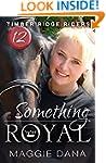 Something Royal (Timber Ridge Riders...