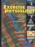 Exercise physiology : energy, nutrition, and human performance /
