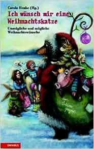Ich w nsch mir eine weihnachtskatze unm gliche und for Carola henke