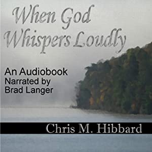 When God Whispers Loudly Audiobook