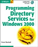 img - for Programming Directory Services for Windows 2000 (Gearhead Press) book / textbook / text book