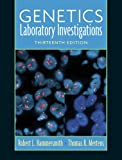 Genetics Laboratory Investigations (13th Edition)
