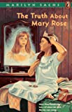 The Truth about Mary Rose (0140370838) by Sachs, Marilyn