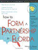 How to Form a Partnership in Florida (How to Form a Partnership in Florida With Forms)