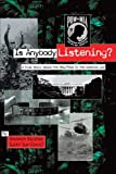 img - for Is Anybody Listening?: A True Story About POW/MIAs In The Vietnam War book / textbook / text book